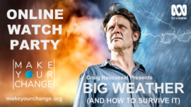 Make Your Change - Big Weather - Watch Party - 2020 10